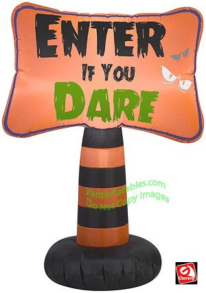 "3 1/2' ""Enter If You Dare"" Sign"